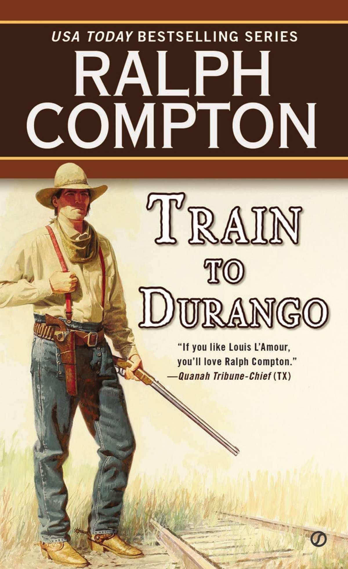 Train to Durango (A Ralph Compton Western) ebook