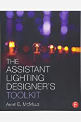 The Assistant Lighting Designer's Toolkit (The Focal Press Toolkit Series) Paperback