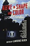 Alive in Shape and Color 17 Paintings by Great Artists and the Stories They Inspired