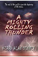 A Mighty Rolling Thunder Kindle Edition