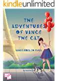 The Adventures of Vince the Cat: Vince Goes to Paris (Catnap Stories Book 1)