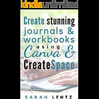 Create stunning journals & workbooks using Canva & CreateSpace