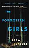 The Forgotten Girls: Riveting suspense with an emotional twist you won't see coming (Louise Rick series)