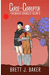 Curse of the Corruptor (The Freeworlds Chronicles Book 3) Kindle Edition