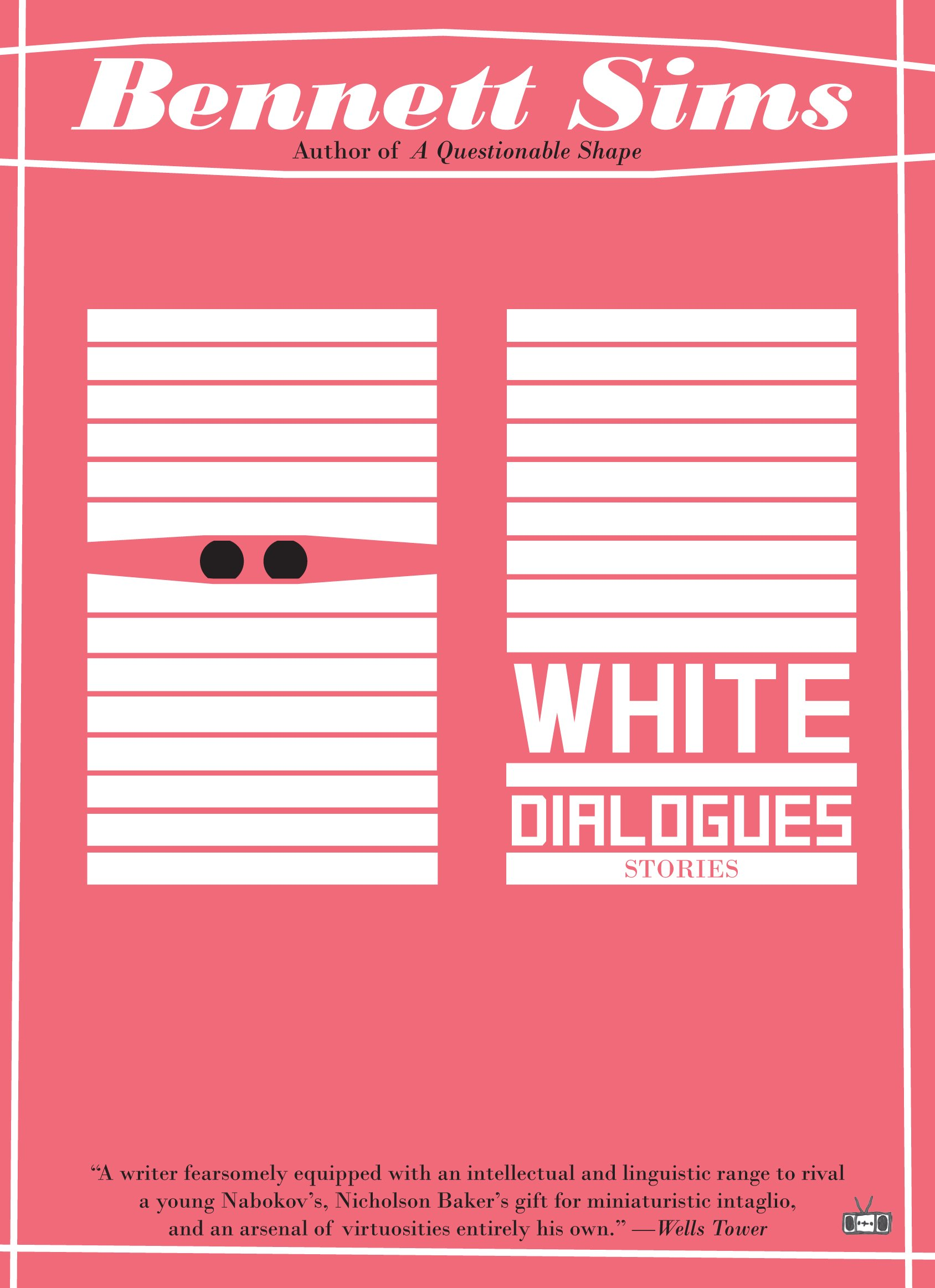 White Dialogues: Bennett Sims: 9781937512637: Amazon.com: Books