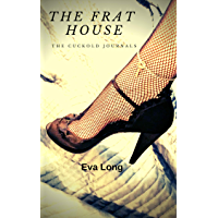 The Frat House (The Cuckold Journals Book 6) (English Edition)