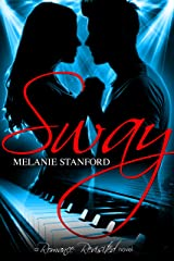 Sway (Romance Revisited Book 1)
