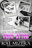 Sidewinders: Ever After (Las Vegas Sidewinders Book 12)