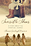 Sensible Shoes: A Story about the Spiritual Journey (Sensible Shoes Series) (English Edition)
