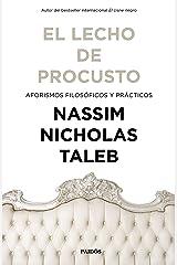 El lecho de Procusto: Aforismos filosóficos y prácticos (Spanish Edition) Kindle Edition