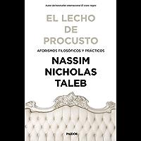El lecho de Procusto: Aforismos filosóficos y prácticos