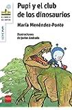 Pupi y el club de los dinosaurios (Barco de Vapor Blanca)