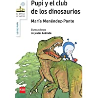 Pupi y el club de los dinosaurios (El Barco de Vapor Blanca)