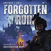 Forgotten Ruin: An Epic Military Fantasy Thriller