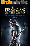 Protector of the Grove (The Jharro Grove Saga Book 2)