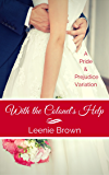 With the Colonel's Help: A Pride and Prejudice Variation (English Edition)
