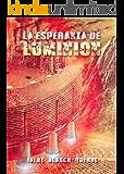 La Esperanza de Luminion (Universo Luminion nº 2) (Spanish Edition)