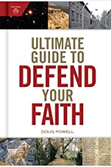 Ultimate Guide to Defend Your Faith Kindle Edition