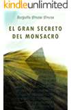 El Gran Secreto del Monsacro (Spanish Edition)