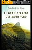 El Gran Secreto del Monsacro