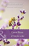 If Not For A Bee (Mills & Boon Heartwarming) (Seasons of Alaska, Book 3)