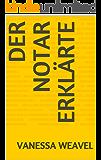 Der Notar erklärte (German Edition)