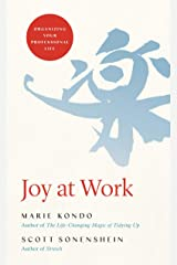 Joy at Work: Organizing Your Professional Life Hardcover