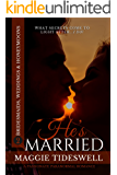 He's Married: A Passionate Paranormal Romance (Bridesmaids, Weddings & Honeymoons Book 2)