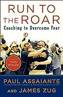 Run To The Roar: Coaching To Overcome