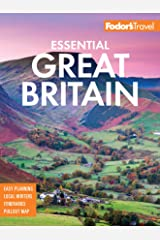 Fodor's Essential Great Britain: with the Best of England, Scotland & Wales (Full-color Travel Guide Book 2) Kindle Edition