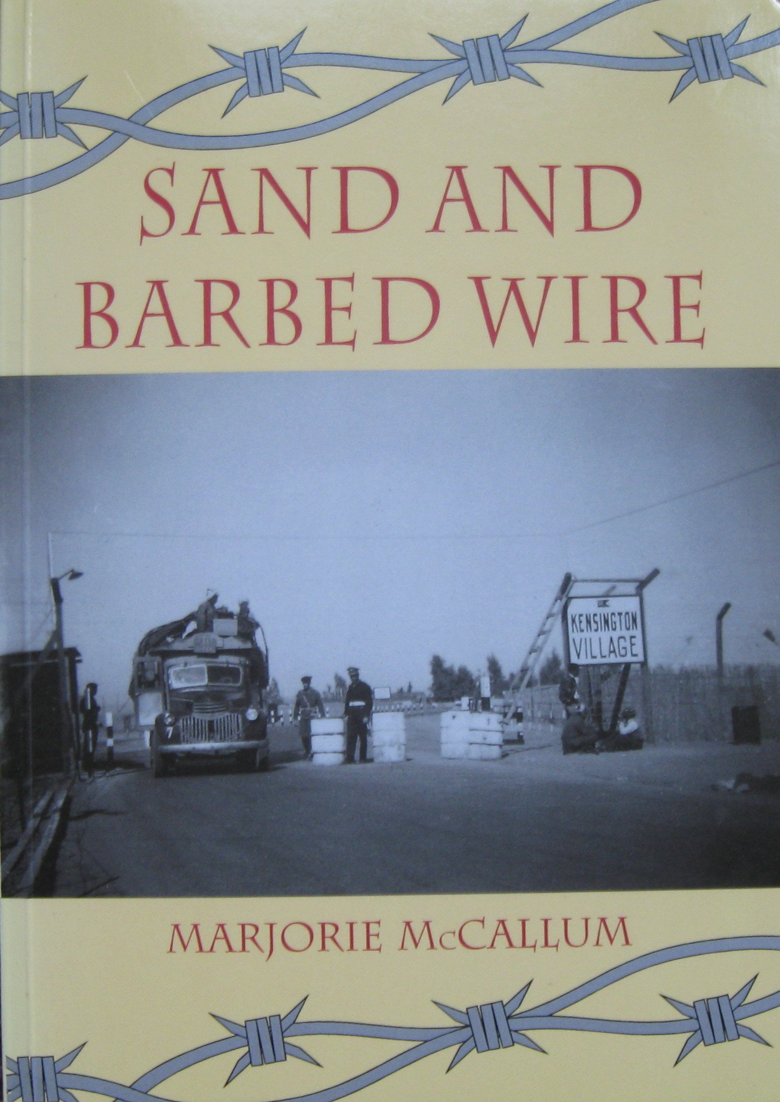 Sand And Barbed Wire Marjorie Mccallum 9781861063434 Wiring Simplified Book Books