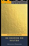 Os Desejos do Sultão: Novas Aventuras das 1001 Noites