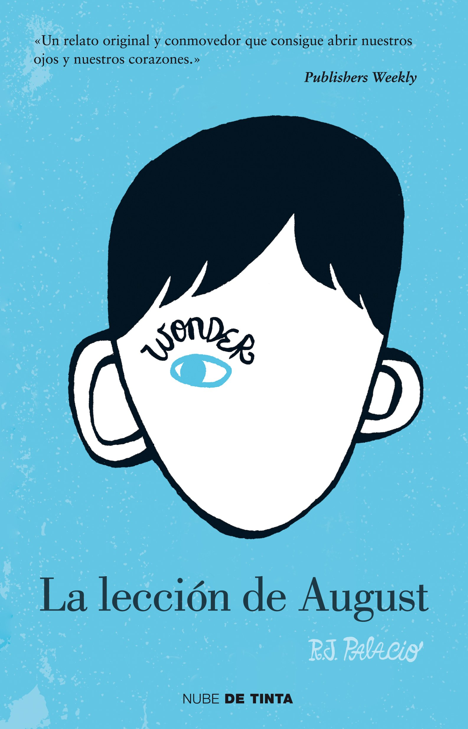 La lección de August / Wonder (Spanish Edition): R. J. Palacio: 9786073114226: Amazon.com: Books
