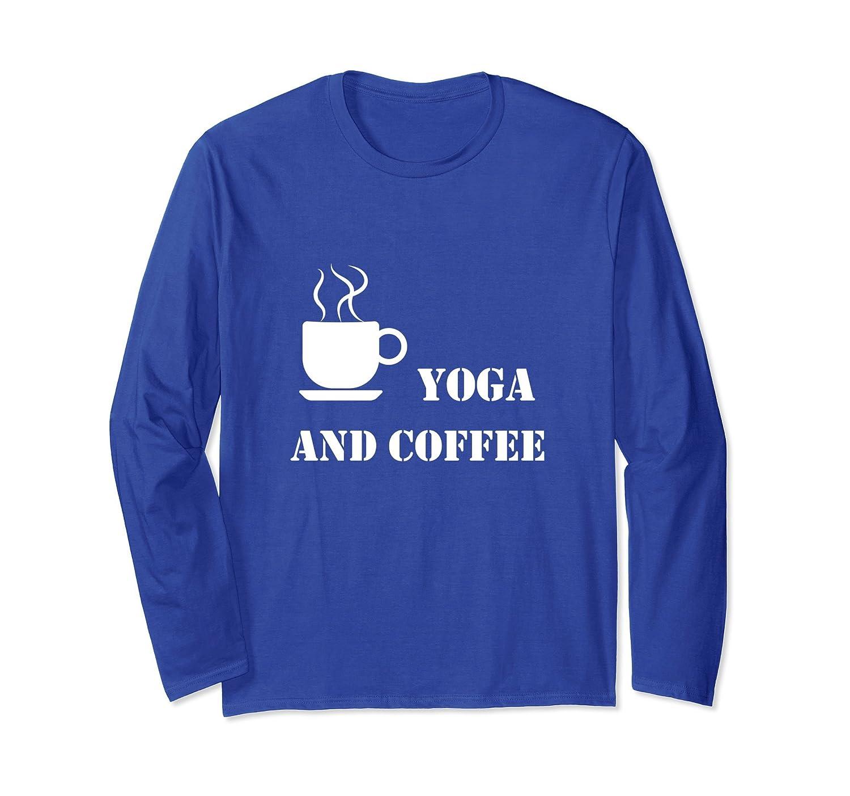 Yoga and Coffee Long Sleeve T-shirt Coffee Cup Graphics-mt