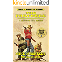 """The Partners: A Tale Of The Texas Rangers: A Western Adventure From """"Ira - Son of the Mountain Man"""""""