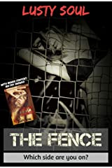 The Fence: Which side are you on? Kindle Edition