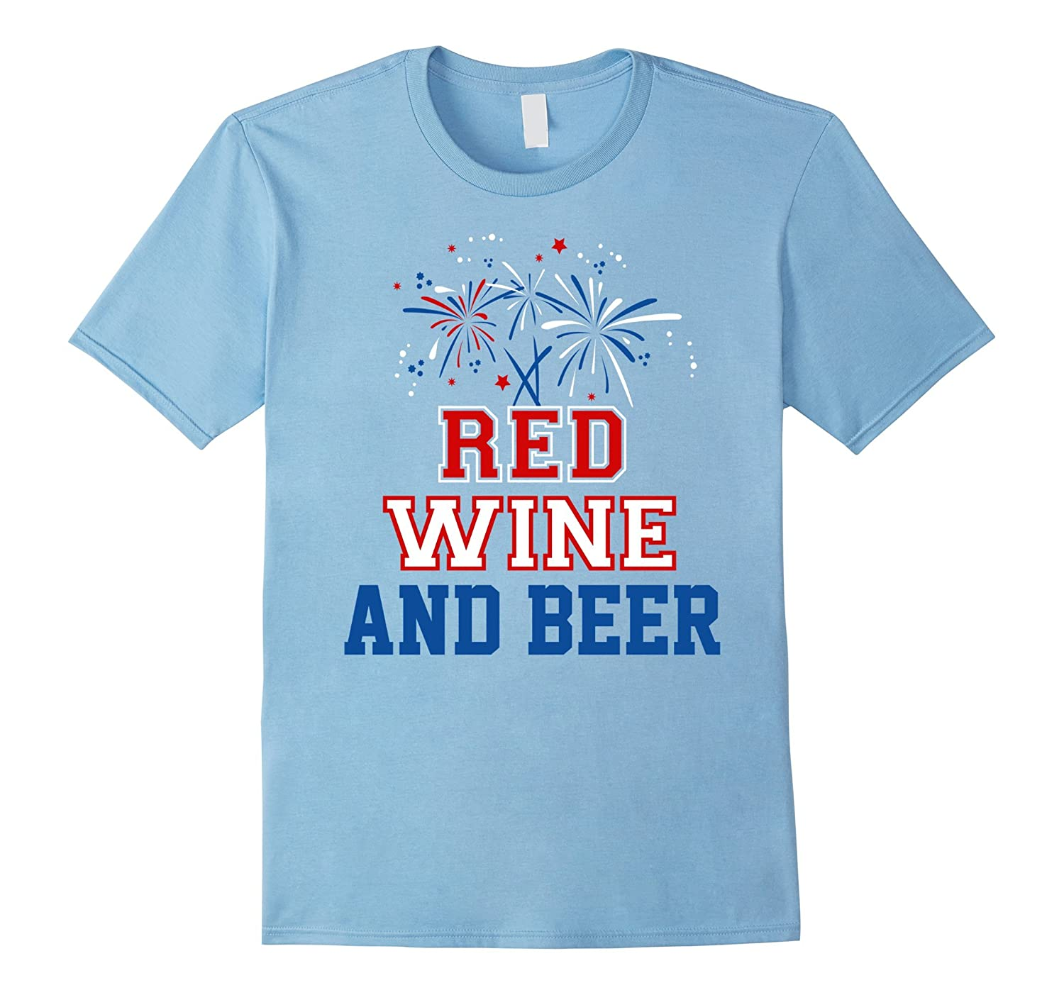Funny patriotic t shirt gift 4th of july red wine and beer for Remove red wine from white shirt