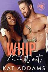 Whip It Out (DTF (Dirty. Tough. Female.) Book 3) Kindle Edition