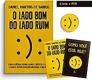 O Lado Bom Do Lado Ruim + Pin
