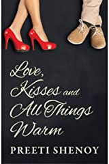 Love, Kisses and All Things Warm Kindle Edition