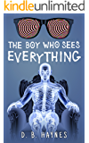 THE BOY WHO SEES EVERYTHING