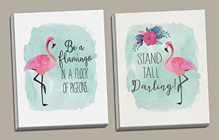 Gango Home D cor Tropical Inspirational Watercolor Flamingo Stand Tall Darling and Be A Flamingo in A Flock of Pigeons Set Two 11x14in Hand-Stretched Canvases
