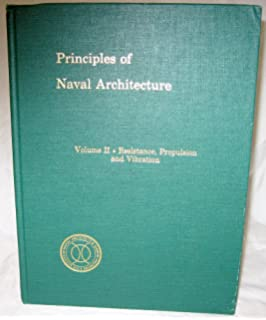 Buy principles of naval architecture stability and strength 1 principles of naval architecture resistance propulsion and vibration 2 fandeluxe Choice Image