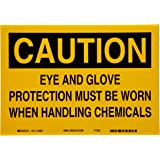 "Brady 84301 10"" Width x 7"" Height B-302 Polyester, Black on Yellow Chemical and Hazardous Materials ""Caution"" Sign, Legend ""Eye and Glove Protection Must be Worn when Handling Chemicals"""