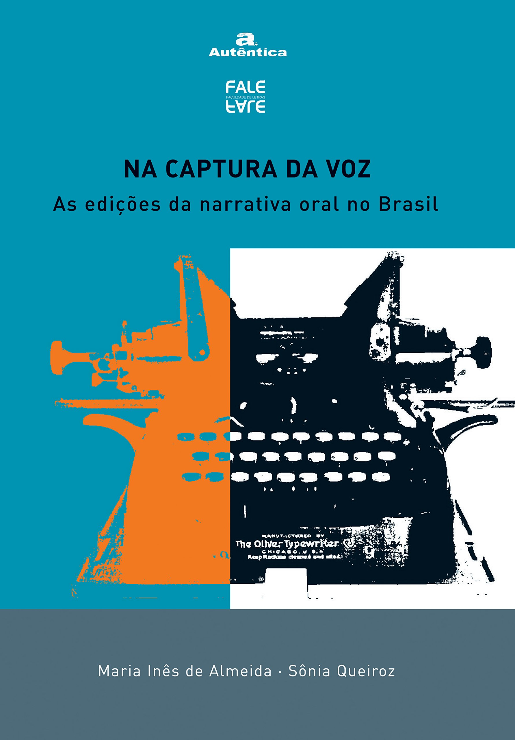 Download Na Captura da Voz: as Edições da Narrativa Oral no Brasil ebook