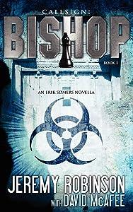 Callsign: Bishop - Book 1 (an Erik Somers - Chess Team Novella) (Jack Sigler Thrillers)