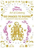 Art of Coloring Disney Princess: 100 Images to