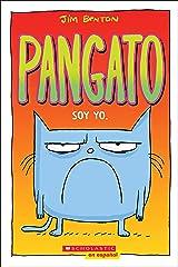 Pangato #1: Soy yo. (Catwad #1: It's Me.) (Spanish Edition) Kindle Edition