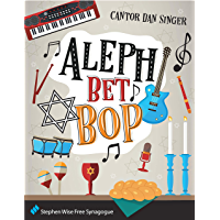 Aleph Bet Bop Songbook: by Cantor Dan Singer book cover