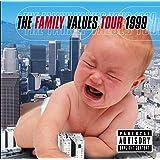 The Family Values Tour 1999 [Explicit]